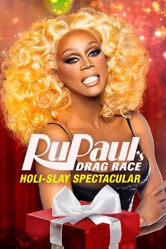 RuPaul's Drag Race Holi-slay Spectacular Poster