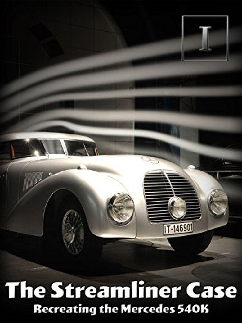 The Streamliner Case - Recreating The Mercedes-Benz 540K Poster