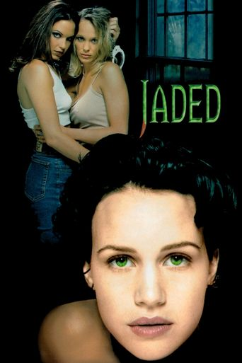 Jaded Poster