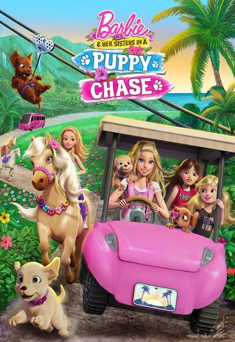 Barbie & Her Sisters in a Puppy Chase Poster