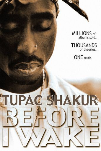 Tupac Shakur: Before I Wake Poster