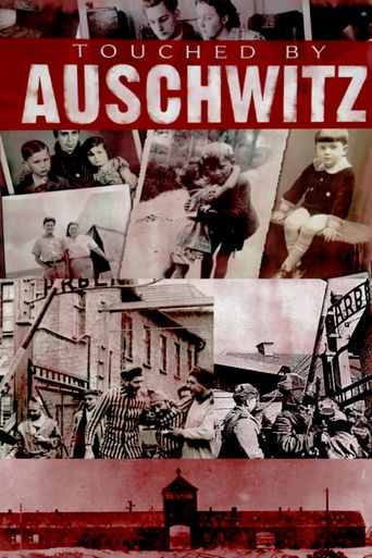 Touched by Auschwitz Poster