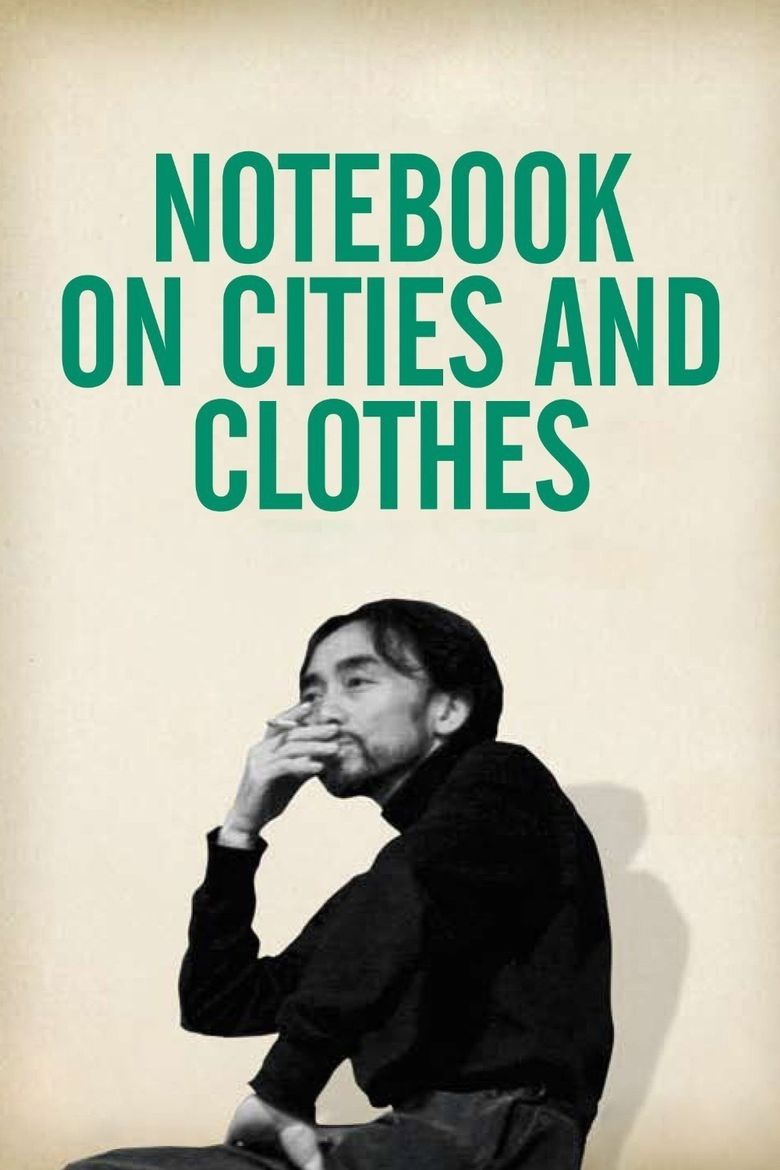 Notebooks on Cities and Clothes Poster