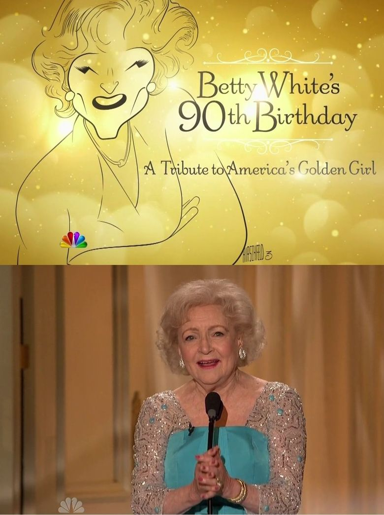 Betty White's 90th Birthday: A Tribute to America's Golden Girl Poster