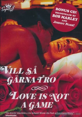 Love Is Not a Game Poster