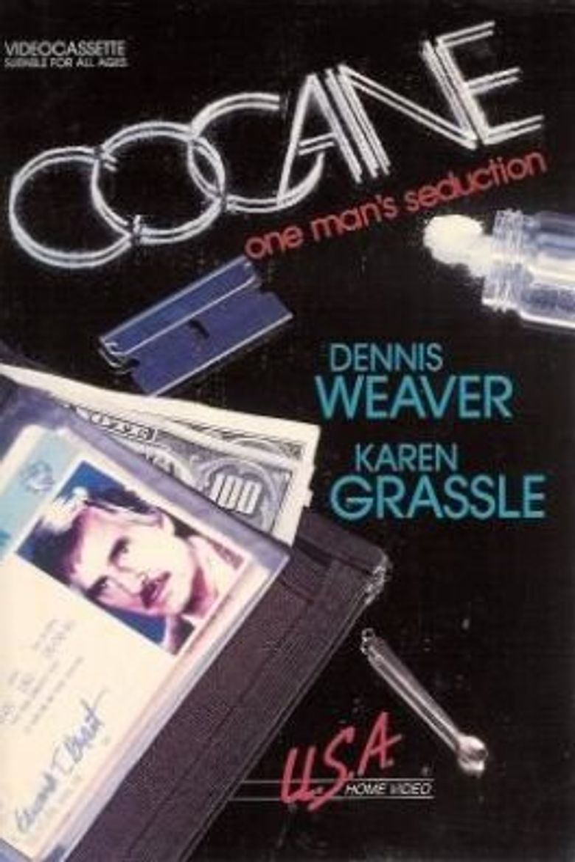 Cocaine: One Man's Seduction Poster