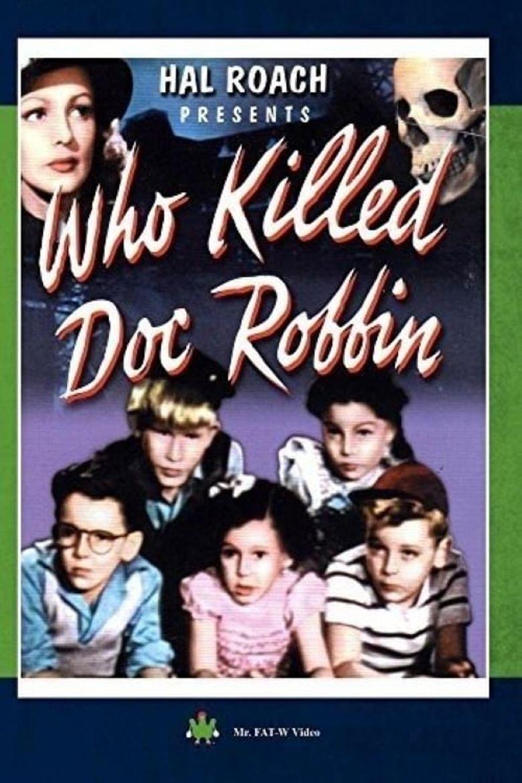 Who Killed Doc Robbin? Poster