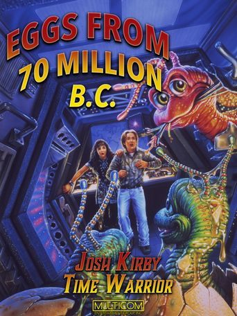 Josh Kirby... Time Warrior: Eggs from 70 Million B.C. Poster