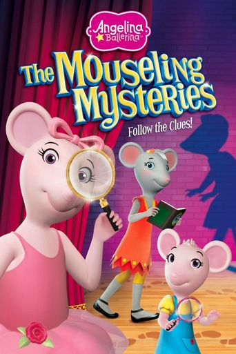 Angelina Ballerina: The Mouseling Mysteries Poster