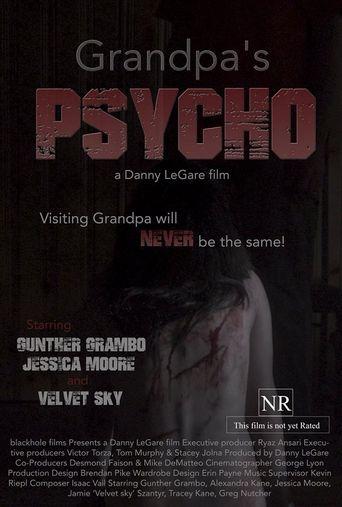 Grandpa's Psycho Poster