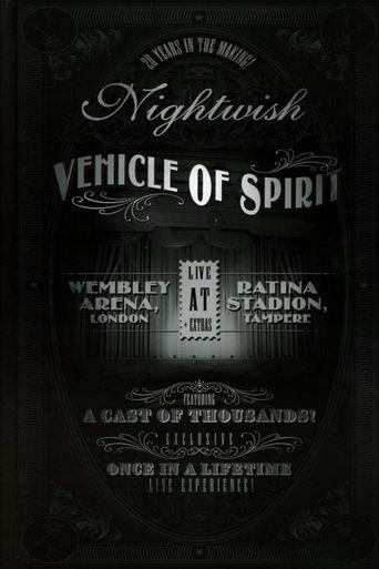 Nightwish: Live at Wembley Arena - Vehicle Of Spirit Poster