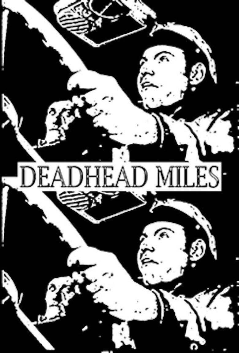 Deadhead Miles Poster