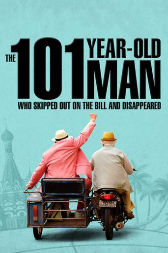 The 101-Year-Old Man Who Skipped Out on the Bill and Disappeared Poster