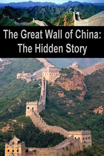 The Great Wall of China: The Hidden Story Poster