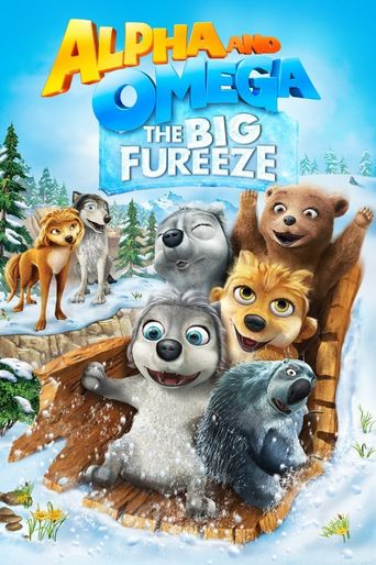 Alpha and Omega: The Big Fureeze Poster