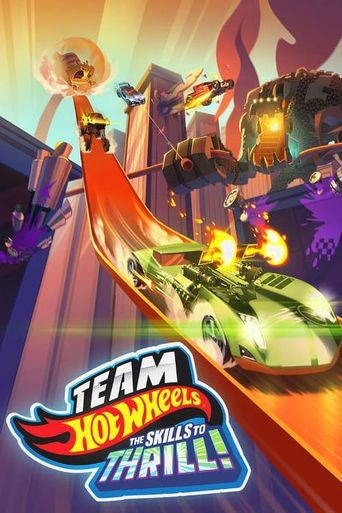 Team Hot Wheels: The Skills to Thrill Poster