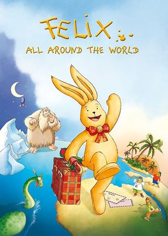 Felix: All Around the World Poster