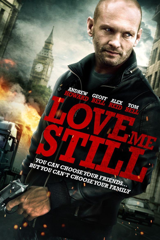 Watch Love Me Still
