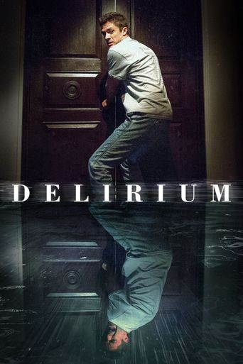 Watch Delirium