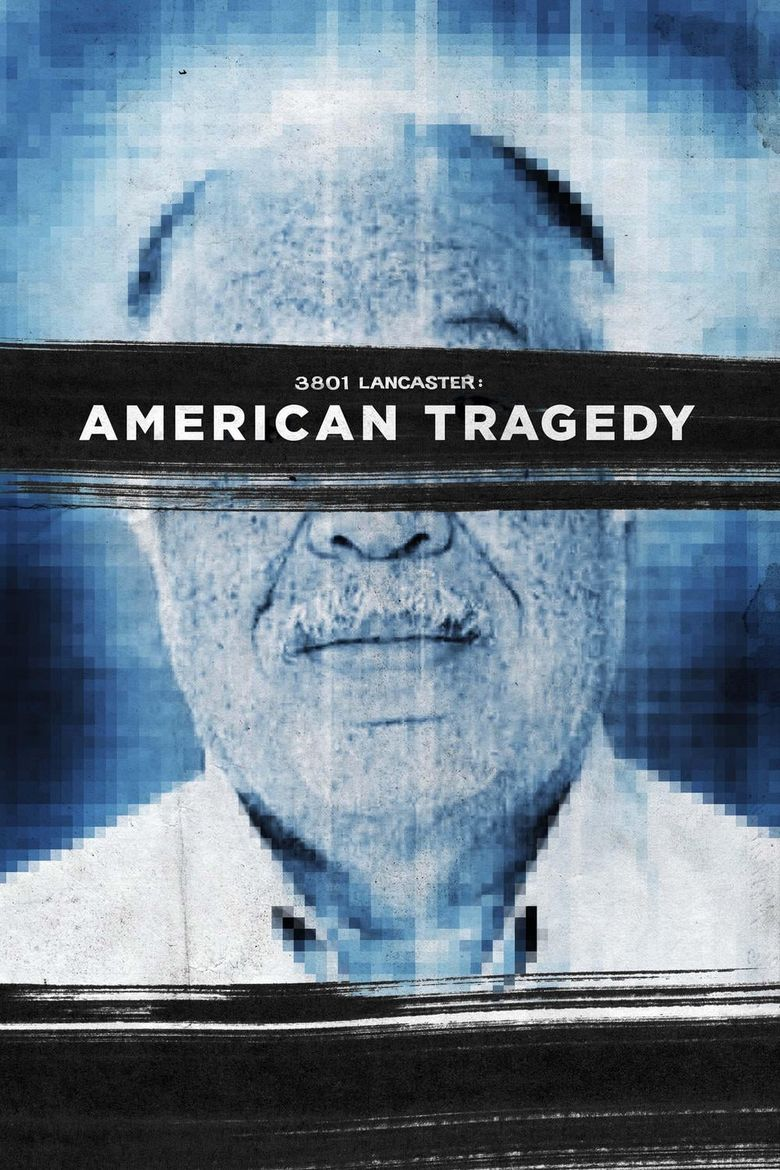 3801 Lancaster: American Tragedy Poster