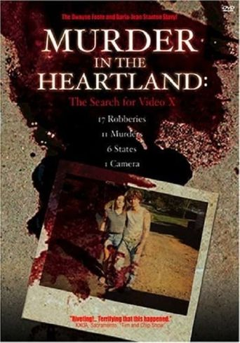 Murder in the Heartland: The Search For Video X Poster