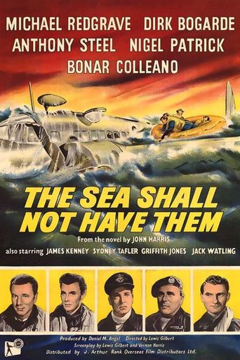 The Sea Shall Not Have Them Poster