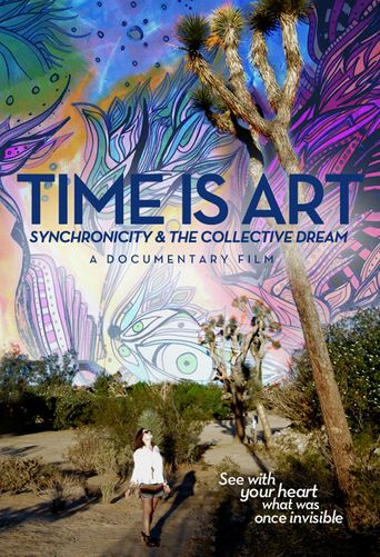 Time Is Art: Synchronicity and the Collective Dream Poster