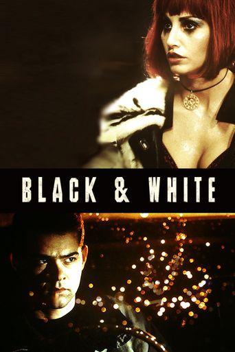 Watch Black & White