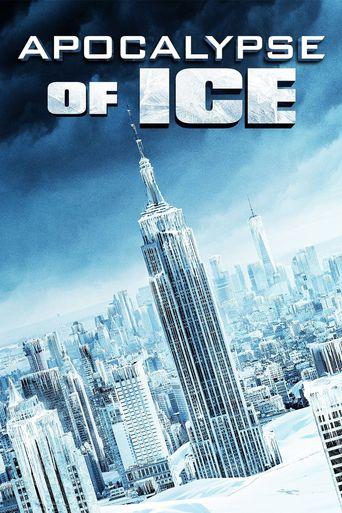 Apocalpyse of Ice Poster