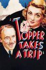 Watch Topper Takes a Trip