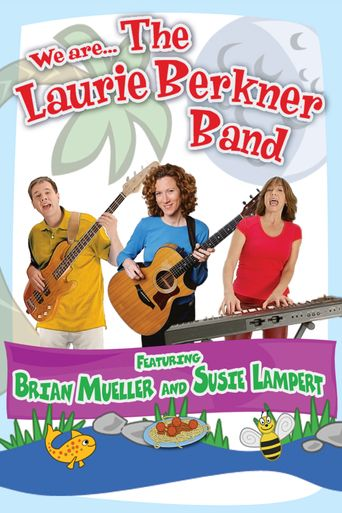 We Are... The Laurie Berkner Band Poster