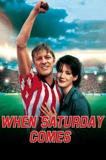 When Saturday Comes Poster