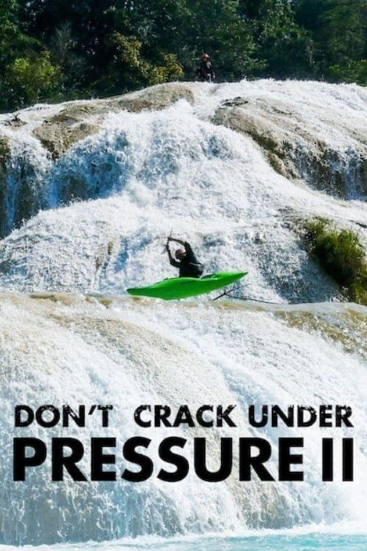 Don't Crack Under Pressure II Poster