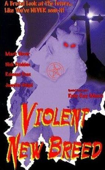 Violent New Breed Poster