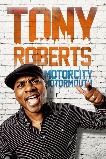 Watch Tony Roberts: Motorcity Motormouth