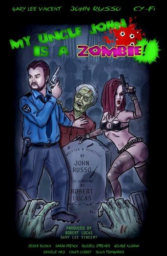 My Uncle John Is a Zombie! Poster