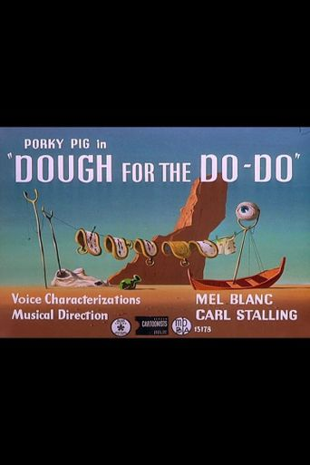Dough for the Do-Do Poster