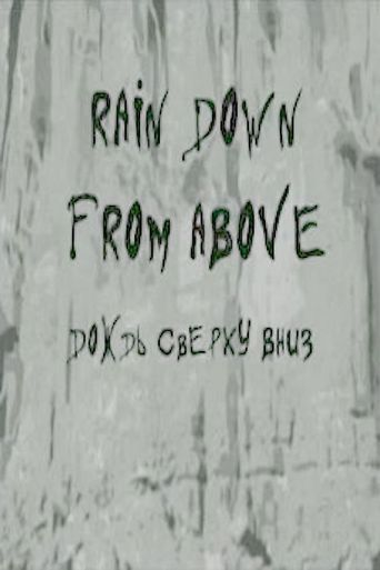 Rain Down from Above Poster