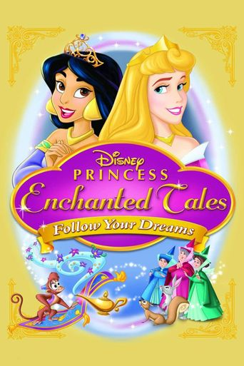 Disney Princess Enchanted Tales: Follow Your Dreams Poster