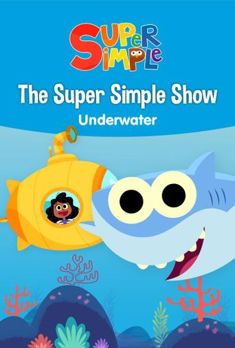 The Super Simple Show - Underwater Poster
