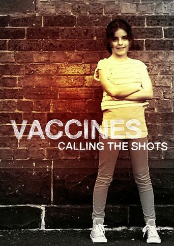 Vaccines: Calling the Shots Poster