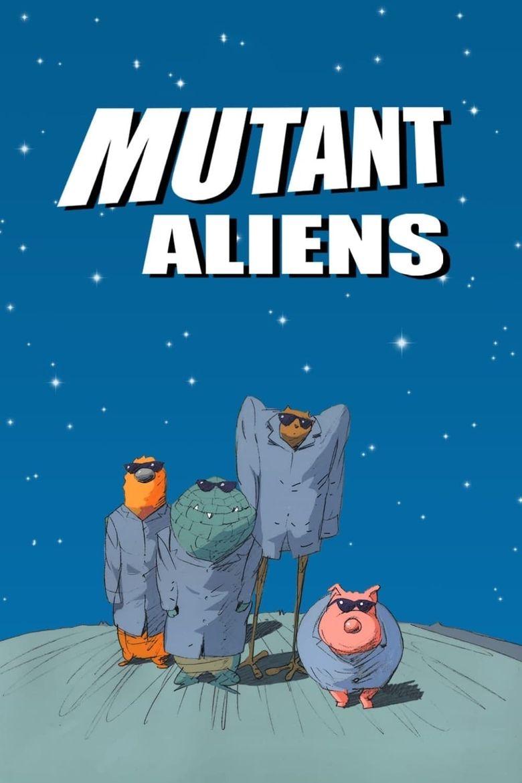 Watch Mutant Aliens