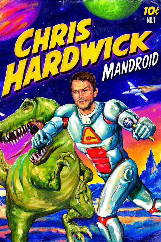 Chris Hardwick: Mandroid Poster