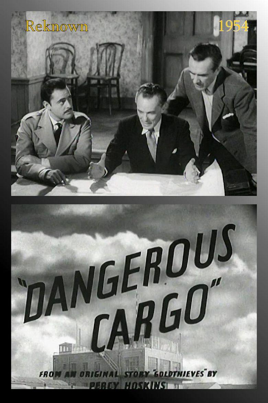 Dangerous Cargo Poster