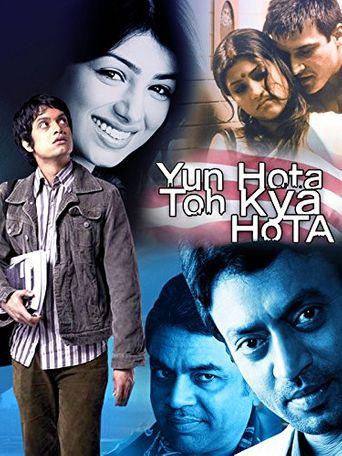 Yun Hota To Kya Hota Poster