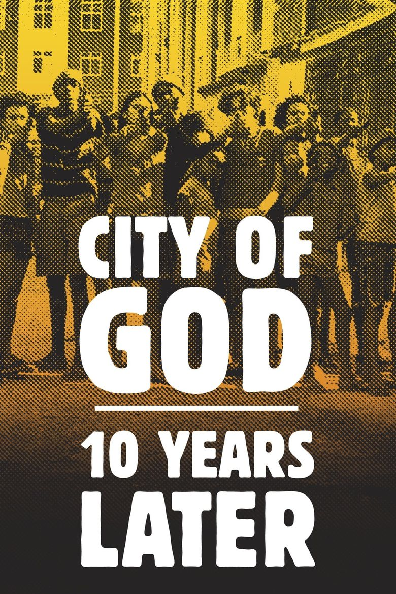City of God – 10 Years Later Poster