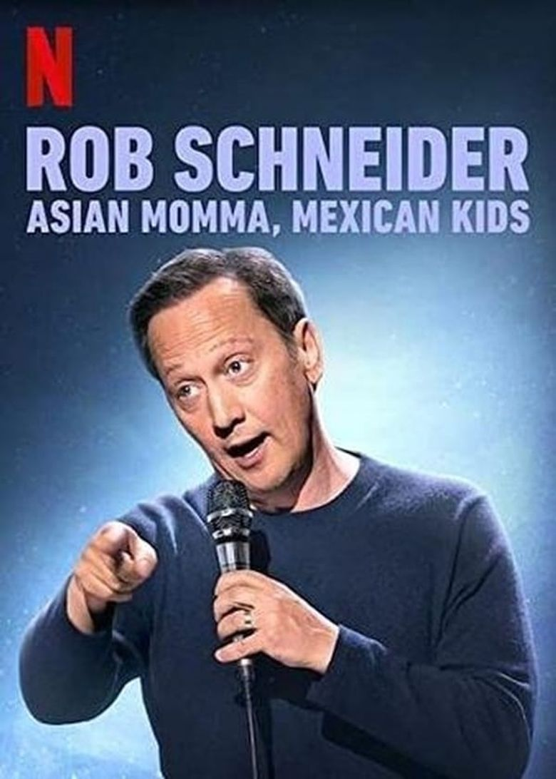 Rob Schneider: Asian Momma, Mexican Kids Poster