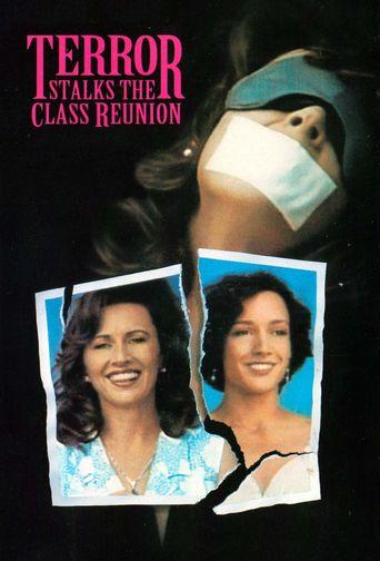 Terror Stalks the Class Reunion Poster