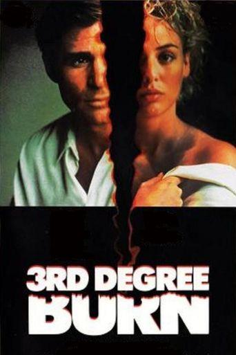 Third Degree Burn Poster