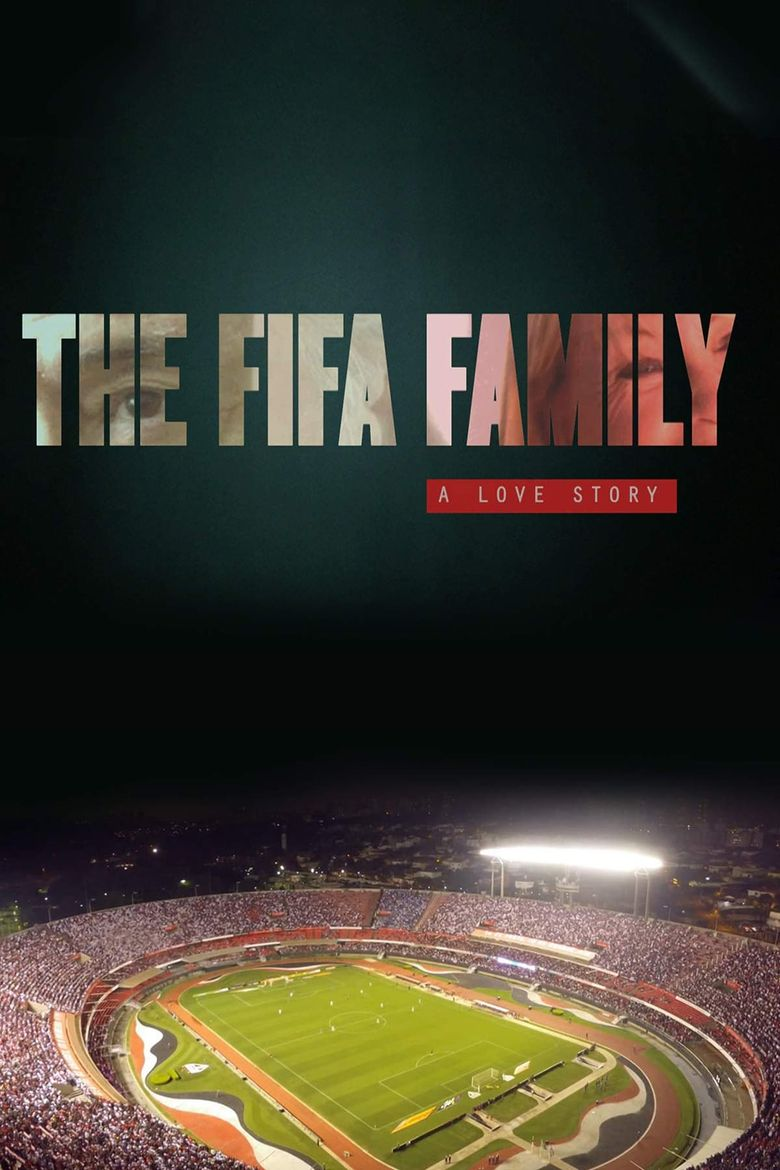 The Fifa Family: A Love Story Poster